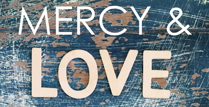 Mercy:  A Ministry of Love & Service