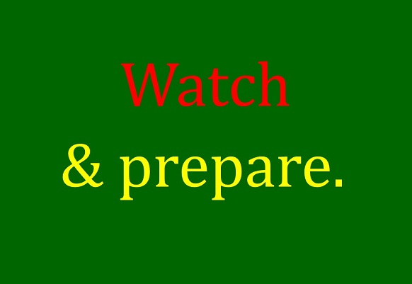 Watch & Prepare