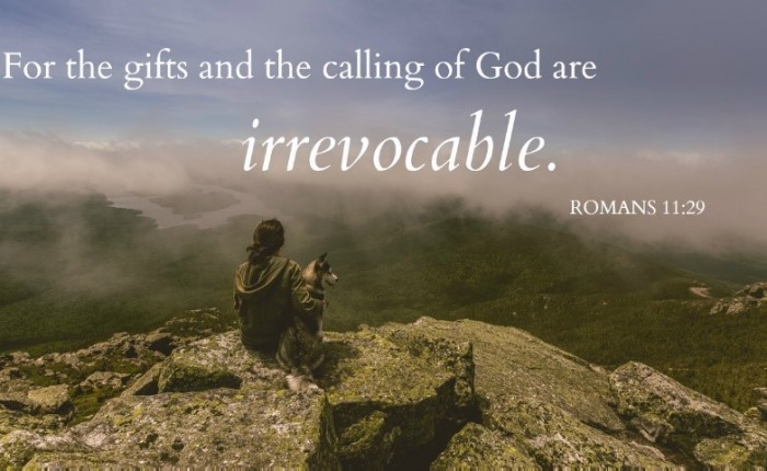 Irrevocable Gifts &Calling