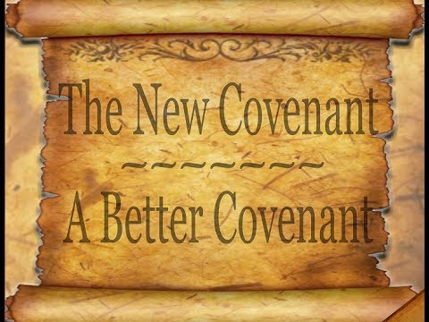 The New Covenant is Better!