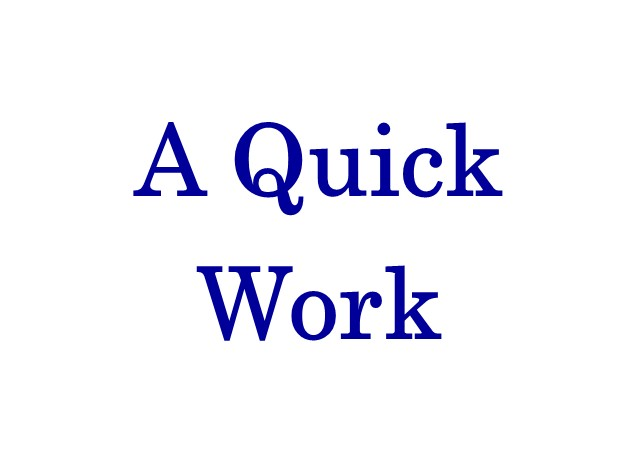 """Do You Need a """"Quick Work"""" fromGod?"""
