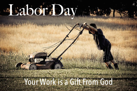 Work is God's Gift
