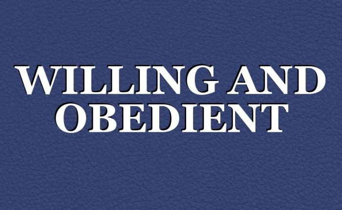 Willing & Obedient