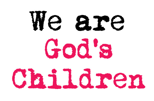 We Are His Offspring: His Children