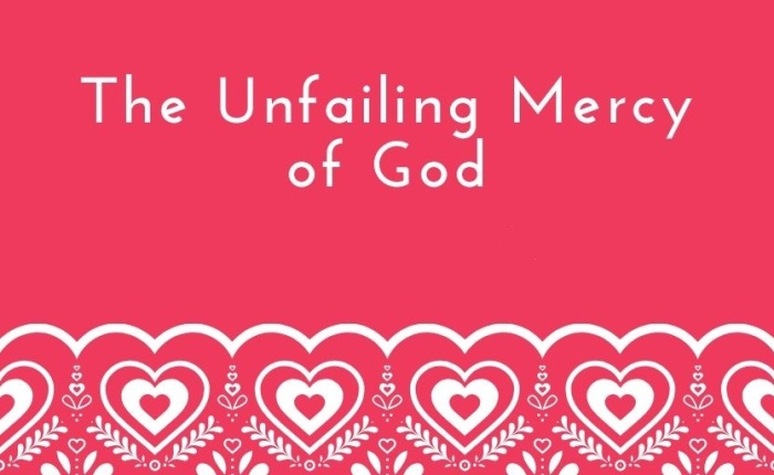 His Unfailing Mercy