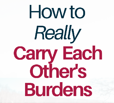 Sharing Our Burdens