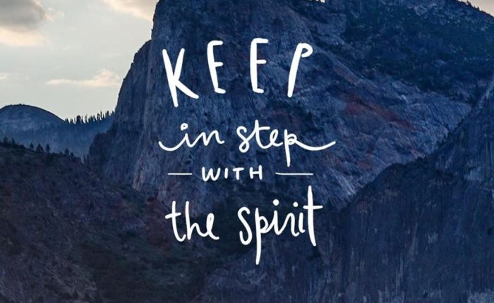 Keep in Step With theSpirit