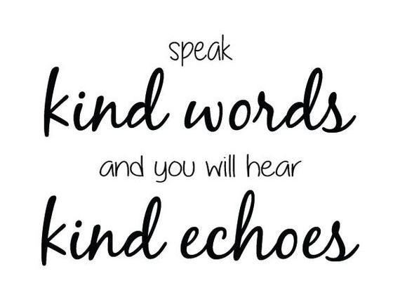 Sweet, Kind Words