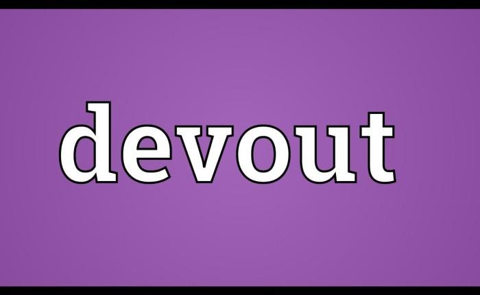 What is 'Devout'?