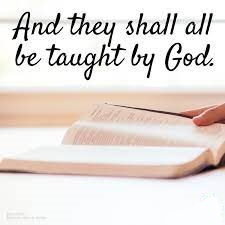 Taught by God